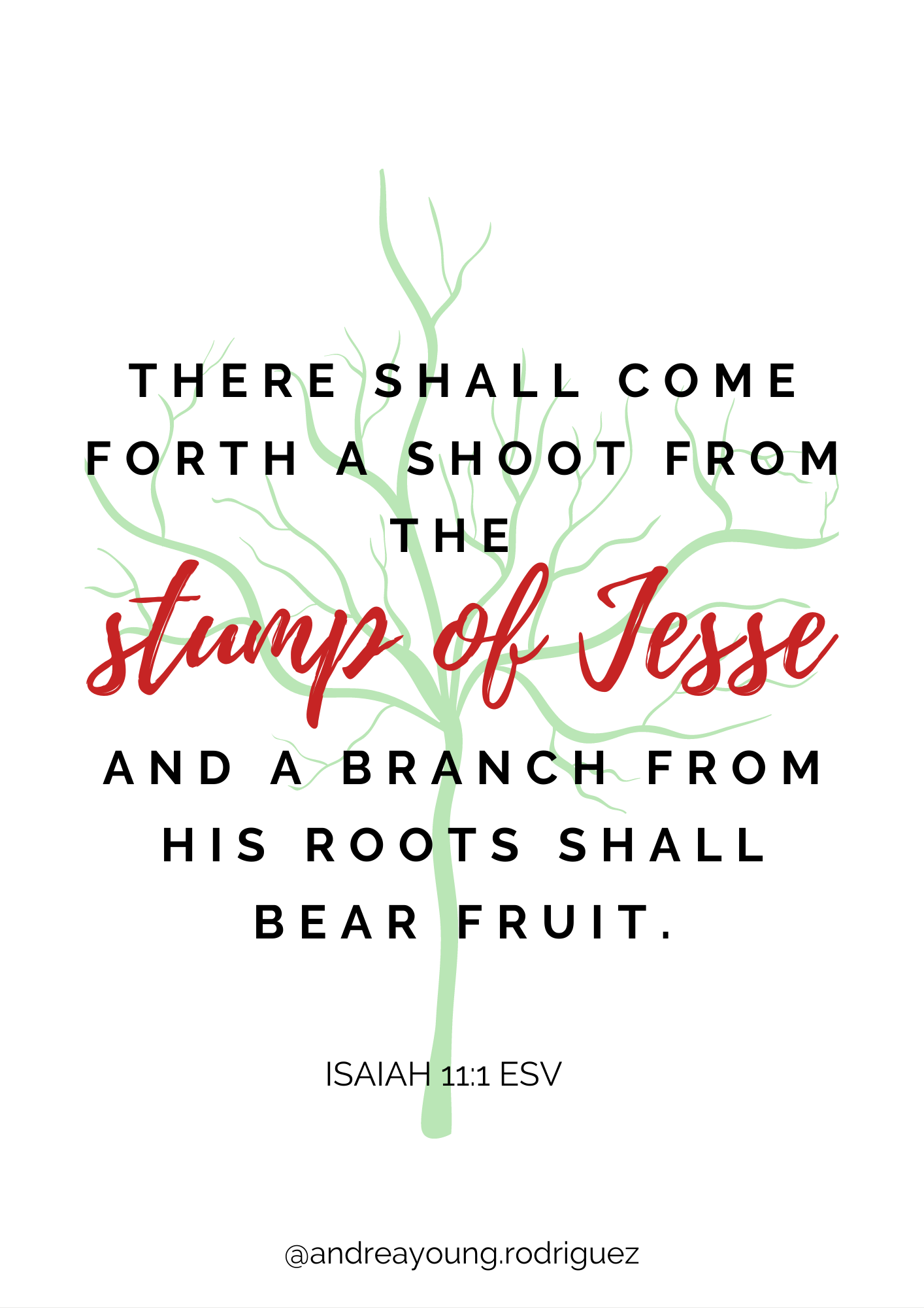 Image with the verse from Isaiah 11:1, from the stump of Jesse