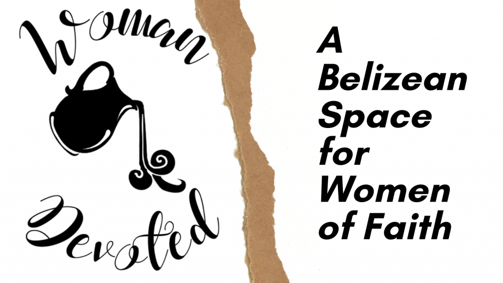 An image about woman devoted that says this is a belizean space for women of faith